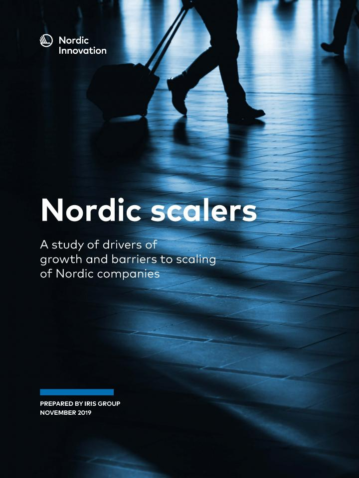Front page to the Nordic Scalers report, made by Iris Group for Nordic Innovation in 2019.